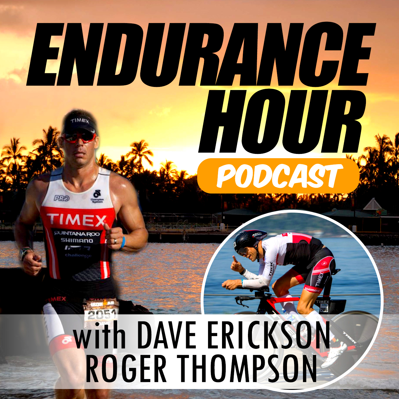 Endurance Hour: Inside the World of Endurance Sports and Triathlon with Dave Erickson and Roger Thompson